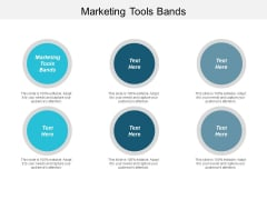 Marketing Tools Bands Ppt PowerPoint Presentation Visual Aids Diagrams Cpb