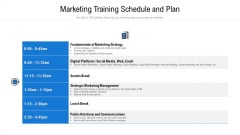 marketing training schedule and plan ppt icon themes pdf