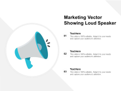 Marketing Vector Showing Loud Speaker Ppt PowerPoint Presentation Diagrams