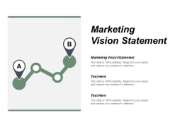 Marketing Vision Statement Ppt PowerPoint Presentation Professional Template Cpb