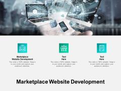 Marketplace Website Development Ppt PowerPoint Presentation Outline Microsoft Cpb Pdf