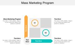 Mass Marketing Program Ppt PowerPoint Presentation Gallery Rules Cpb