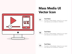 Mass Media UI Vector Icon Ppt PowerPoint Presentation File Graphics PDF