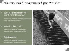 Master Data Management Opportunities Ppt PowerPoint Presentation Model