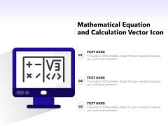 Mathematical Equation And Calculation Vector Icon Ppt PowerPoint Presentation Show Objects PDF