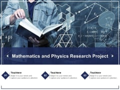Mathematics And Physics Research Project Ppt PowerPoint Presentation Gallery Gridlines PDF