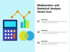 Mathematics And Statistical Analysis Vector Icon Ppt PowerPoint Presentation Visual Aids Diagrams PDF
