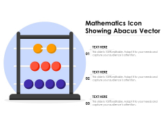 Mathematics Icon Showing Abacus Vector Ppt PowerPoint Presentation Model File Formats PDF