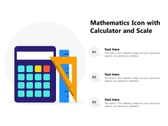 Mathematics Icon With Calculator And Scale Ppt PowerPoint Presentation Icon Sample PDF
