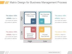 Matrix Design For Business Management Process Ppt PowerPoint Presentation Guidelines