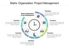 Matrix Organization Project Management Ppt PowerPoint Presentation Portfolio Templates Cpb