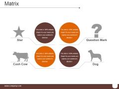 Matrix Ppt PowerPoint Presentation Topics