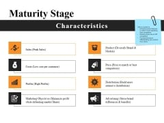 Maturity Stage Ppt PowerPoint Presentation Ideas Visuals