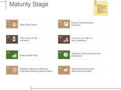 Maturity Stage Ppt PowerPoint Presentation Outline Themes