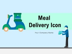 Meal Delivery Icon Customer Drone Icon Ppt PowerPoint Presentation Complete Deck