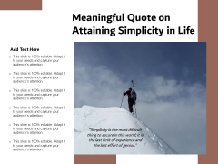 Meaningful Quote On Attaining Simplicity In Life Ppt PowerPoint Presentation File Icon PDF