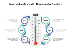 Measurable Goals With Thermometer Graphics Ppt PowerPoint Presentation Gallery Examples PDF