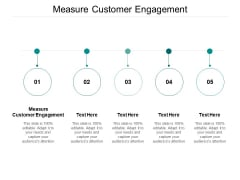 Measure Customer Engagement Ppt PowerPoint Presentation Portfolio Guidelines Cpb