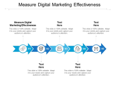 Measure Digital Marketing Effectiveness Ppt PowerPoint Presentation Pictures Visuals Cpb