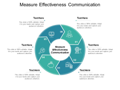 Measure Effectiveness Communication Ppt PowerPoint Presentation Model Styles Cpb