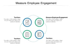 Measure Employee Engagement Ppt PowerPoint Presentation Ideas Brochure Cpb
