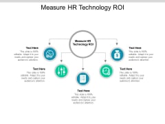 Measure HR Technology ROI Ppt PowerPoint Presentation Model Graphic Images Cpb