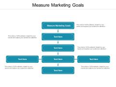 Measure Marketing Goals Ppt PowerPoint Presentation Outline Portfolio Cpb