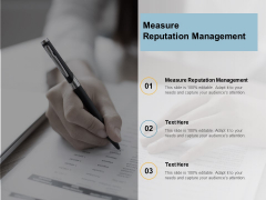 Measure Reputation Management Ppt PowerPoint Presentation Infographics Infographic Template Cpb