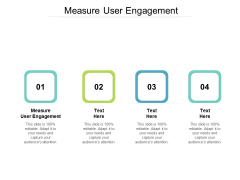 Measure User Engagement Ppt PowerPoint Presentation Infographic Template Layout Ideas Cpb