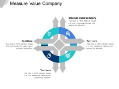 Measure Value Company Ppt PowerPoint Presentation Slides Information Cpb