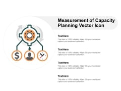 Measurement Of Capacity Planning Vector Icon Ppt Powerpoint Presentation Infographics Aids