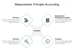 Measurement Principle Accounting Ppt PowerPoint Presentation Gallery Master Slide Cpb