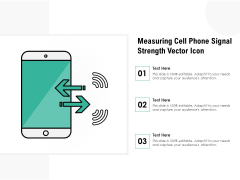 Measuring Cell Phone Signal Strength Vector Icon Ppt PowerPoint Presentation File Designs Download PDF
