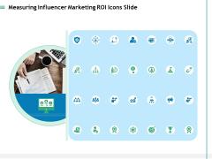 Measuring Influencer Marketing ROI Icons Slide Ppt Pictures Deck PDF
