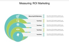 Measuring ROI Marketing Ppt PowerPoint Presentation Summary Graphics Template Cpb