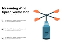 Measuring Wind Speed Vector Icon Ppt PowerPoint Presentation Gallery Visual Aids PDF