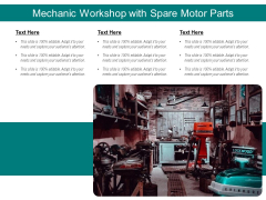 Mechanic Workshop With Spare Motor Parts Ppt PowerPoint Presentation Gallery Picture PDF