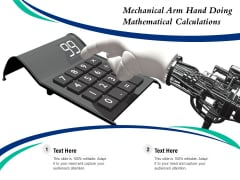 Mechanical Arm Hand Doing Mathematical Calculations Ppt PowerPoint Presentation Gallery Show PDF
