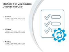 Mechanism Of Data Sources Checklist With Gear Ppt PowerPoint Presentation Model Example