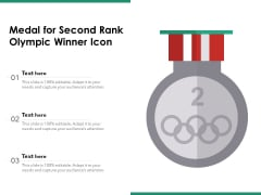 Medal For Second Rank Olympic Winner Icon Ppt Powerpoint Presentation Slides Background Image Pdf