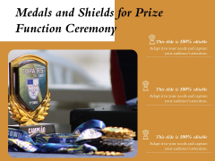 Medals And Shields For Prize Function Ceremony Ppt PowerPoint Presentation Gallery Clipart Images PDF