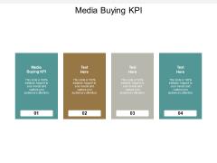 Media Buying Kpi Ppt PowerPoint Presentation Model Display Cpb