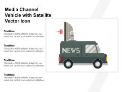 Media Channel Vehicle With Satellite Vector Icon Ppt PowerPoint Presentation Icon Summary