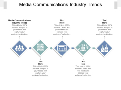 Media Communications Industry Trends Ppt PowerPoint Presentation Summary Show Cpb Pdf