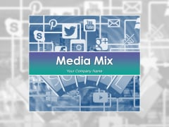 Media Mix Ppt PowerPoint Presentation Complete Deck With Slides