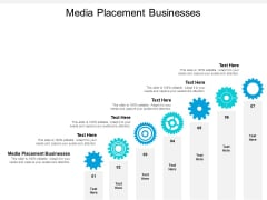 Media Placement Businesses Ppt PowerPoint Presentation Ideas Influencers Cpb