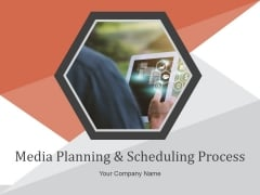 Media Planning And Scheduling Process Ppt PowerPoint Presentation Complete Deck With Slides