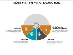 Media Planning Market Development Ppt PowerPoint Presentation Model Gallery Cpb