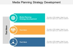 Media Planning Strategy Development Ppt PowerPoint Presentation Gallery Tips Cpb