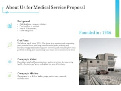 Medical And Healthcare Related About Us For Medical Service Proposal Ppt Infographic Template Example Topics PDF